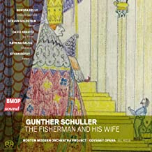 Gunther Schuller: The Fisherman and His Wife