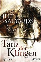 Tanz der Klingen: Roman (German Edition)