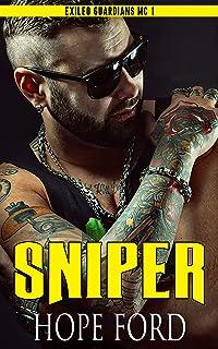 Sniper (Exiled Guardians MC Book 1)