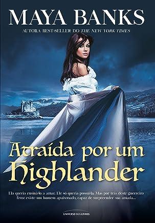Atraída por Um Highlander - Volume 1