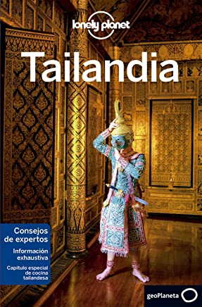 Lonely Planet Tailandia (Travel Guide) (Spanish Edition)