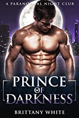 Prince of Darkness: Forbidden Vampire Romance (A Paranormal Night Club Book 4) Kindle Edition