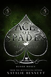 Ace Of Spades: A Dark Romance (Old Money Roulette Book 3)