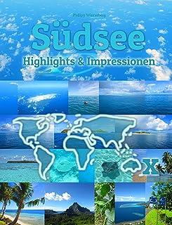 Südsee Highlights & Impressionen: Original Wimmelfotoheft mit Wimmelfoto-Suchspiel (4K Ultra HD Edition) (German Edition)