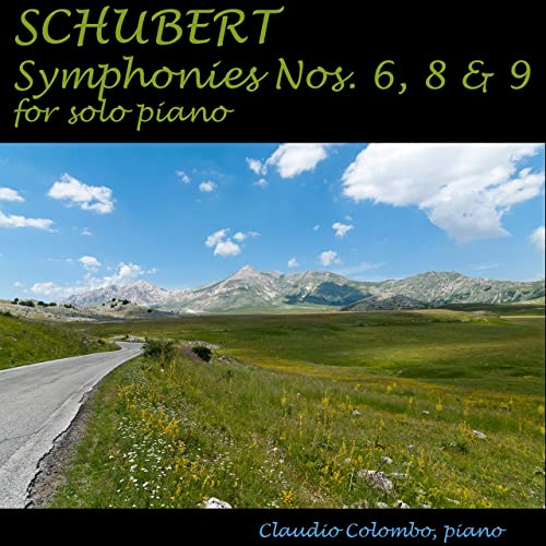 Schubert: Symphonies Nos. 6, 8 and 9 for Solo Piano