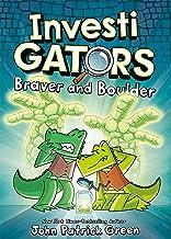 Investigators: Braver and Boulder: 5