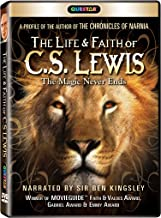 The Life and Faith of C.S. Lewis: The Magic Never Ends