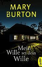 Mein Wille sei dein Wille: Psychothriller (Die Richmond-Reihe - Romantic Suspense 1) (German Edition)