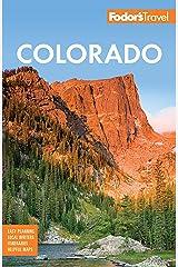 Fodor's Colorado (Travel Guide Book 13) Kindle Edition
