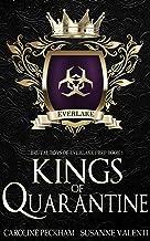 Kings of Quarantine: A Dark High School Bully Romance (Brutal Boys of Everlake Prep Book 1)