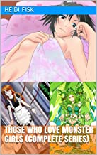 Those Who Love Monster Girls (Complete Series)