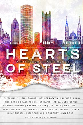 Hearts of Steel: A Pittsburgh Anthology