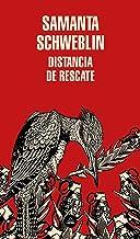 Distancia de rescate / Fever Dream (Literatura Random House) (Spanish Edition)