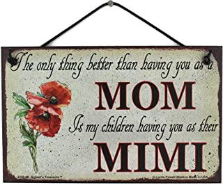 Vintage Style Sign with Poppy Flower Saying,