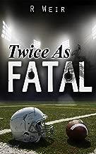 Twice as Fatal: A Jarvis Mann Detective HardBoiled Mystery Novel