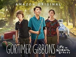 Gortimer Gibbons Life On Normal Street - Season 101