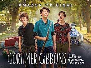 Gortimer Gibbon`s Life on Normal Street Season 1 [4K UHD]