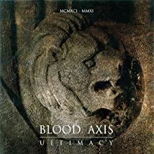 blood axis ultimacy