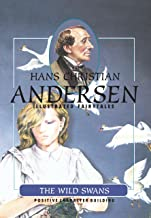 The Wild Swans (H.C. Andersen Illustrated Fairy Tales Book 1)