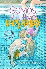 Somos el último verano (Cabana nº 5) Versión Kindle