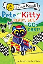 Pete the Kitty: Ready, Set, Go-Cart! (My First I Can Read)