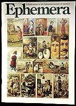 Ephemera A Publication Of The Ephemera Society Of America [ Issue #1]