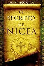El secreto de Nicea (Spanish Edition)