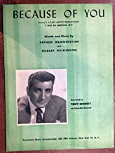 BECAUSE OF YOU (Arthur Hammerstein SHEET MUSIC 1940 pristine condition) featured by Tony Bennett on columbia records (pictured)