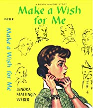 Make a Wish for Me (Beany Malone)