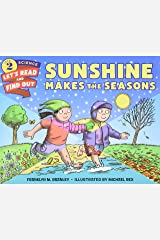 Sunshine Makes the Seasons: Let's Read and Find out Science -2 Paperback