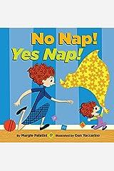 No Nap! Yes Nap! Kindle Edition