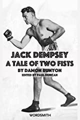 Jack Dempsey: A Tale of Two Fists (Jack Dempsey by Damon Runyon Book 1) (English Edition) eBook Kindle