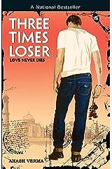 Three Times Looser Kindle Edition