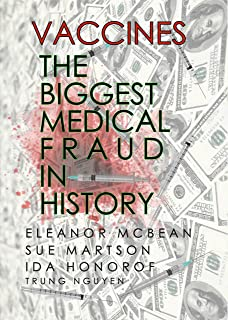 Vaccines: The Biggest Medical Fraud in History (History of