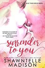 Surrender to You (At Your Series Book 2)