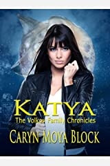 Katya: Book One of The Volkov Family Chronicles Kindle Edition