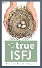 The True ISFJ (The True Guides to the Personality Types Book 2)