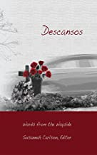 Descansos: Words from the Wayside (Riff)