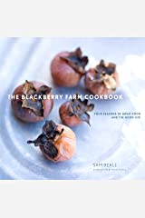 The Blackberry Farm Cookbook: Four Seasons of Great Food and the Good Life Hardcover