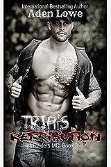 Trip's Retribution: A Hell Raiders MC Romance Kindle Edition