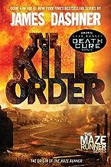 The Kill Order (Prequel) Kindle Edition
