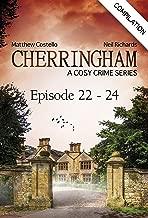 Cherringham - Episode 22 - 24: A Cosy Crime Series Compilation (Cherringham: Crime Series Compilations Book 8)