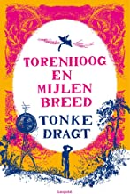 Torenhoog en Mijlen breed (Dutch Edition)