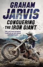Conquering the Iron Giant: The Life and Extreme Times of an