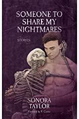 Someone to Share My Nightmares: Stories Kindle Edition