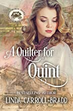 A Quilter for Quint (Mail-Order Mama Series Book 2)