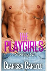 The Playgirls 2: Growing Up Kindle Edition