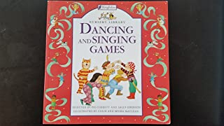 Dancing and Singing Games (Nursery Library)