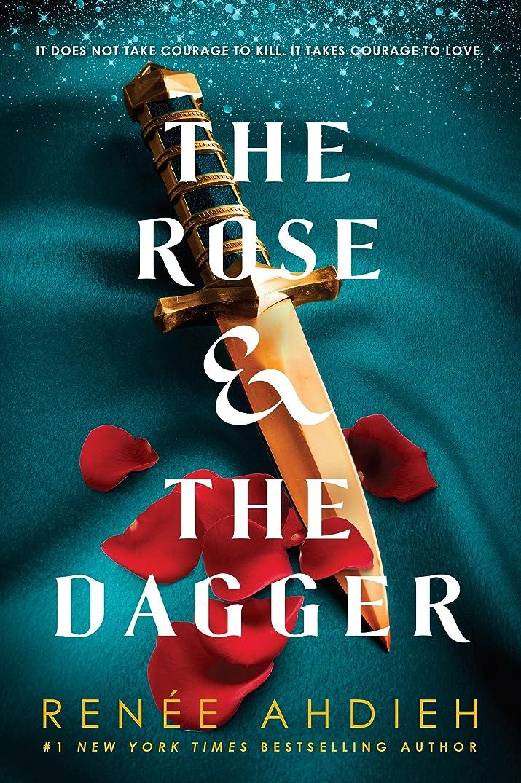 予測する国旗適度なThe Rose & the Dagger (The Wrath and the Dawn Book 2) (English Edition)