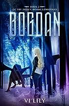 Bogdan (Fallen Moral Guardians Book 2)